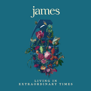 James - Living in Extraordinary Times Image 1