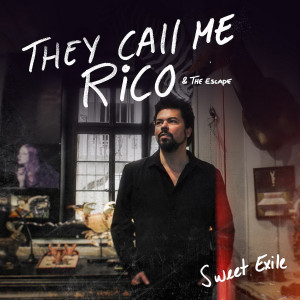 They Call Me Rico - Sweet Exile Image 1